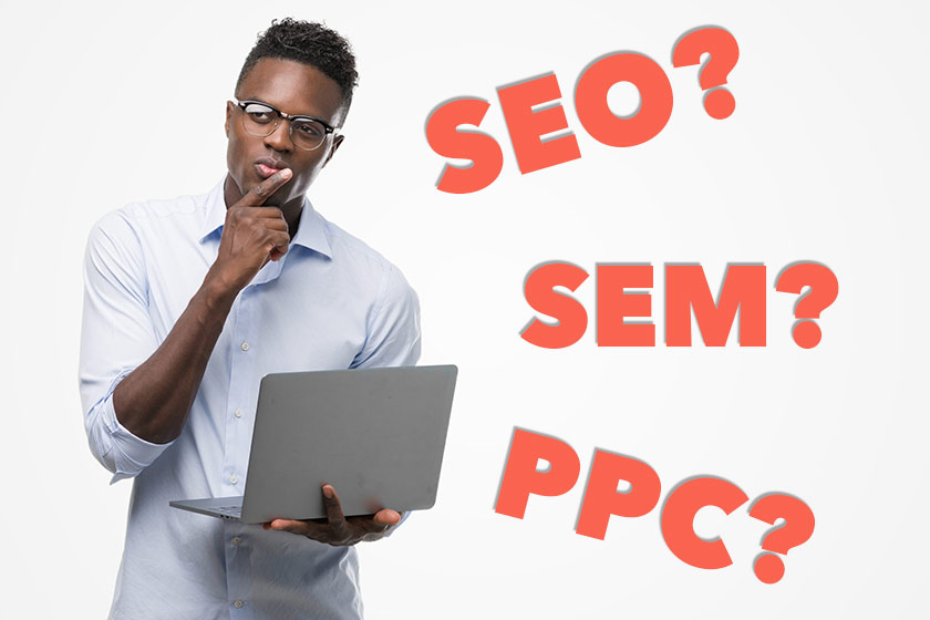 Are SEO, SEM, and PPC The Same Thing?